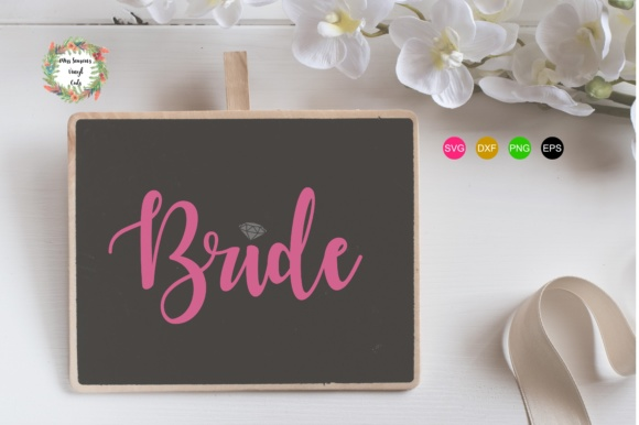 Print on Demand: Bride Graphic Crafts By MissSeasonsVinylCuts