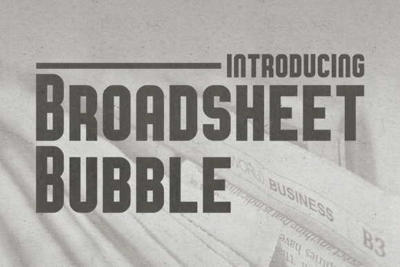 Print on Demand: Broadsheet Bubble Display Font By Chequered Ink