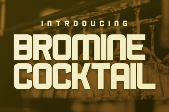 Print on Demand: Bromine Cocktail Display Font By Chequered Ink