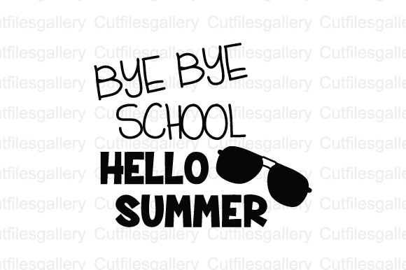 Download Free Bye Bye School Hello Summer Svg Dxf Png Cut File Graphic By for Cricut Explore, Silhouette and other cutting machines.