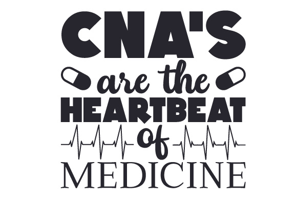 Download Free Cna S Are The Heartbeat Of Medicine Svg Cut File By Creative for Cricut Explore, Silhouette and other cutting machines.