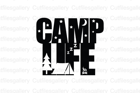Download Free Camp Life Cut File Graphic By Cutfilesgallery Creative Fabrica for Cricut Explore, Silhouette and other cutting machines.