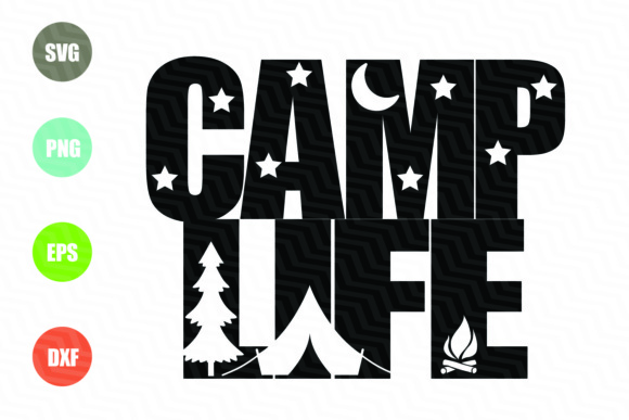 Camp Life SVG File Graphic Illustrations By logotrain034