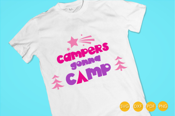Campers Gonna Camp Graphic Crafts By PrettyCuttables - Image 2
