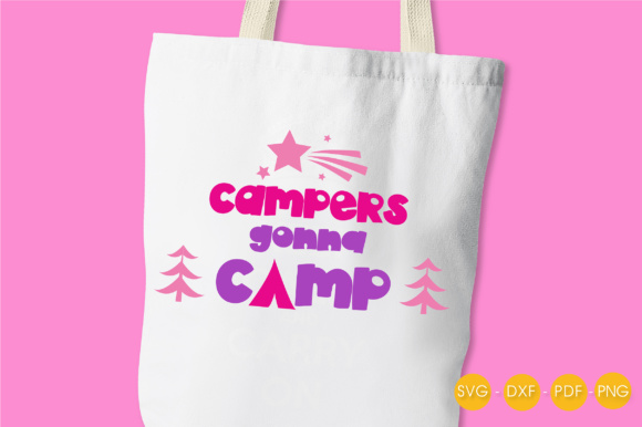 Campers Gonna Camp Graphic Crafts By PrettyCuttables - Image 3