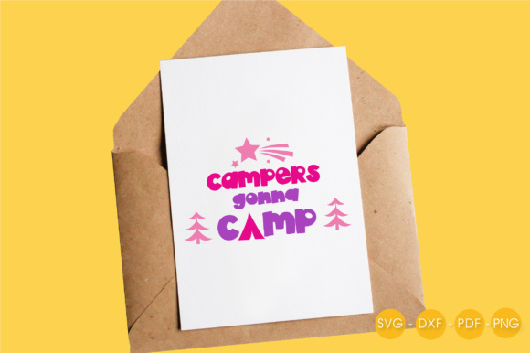 Campers Gonna Camp Graphic Crafts By PrettyCuttables - Image 4