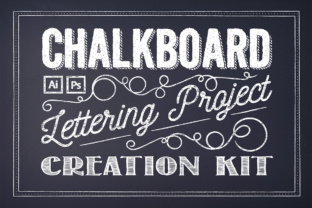 Chalkboard Lettering Project Kit Graphic Illustrations By Textures