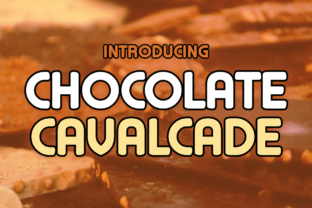 Chocolate Cavalcade Display Font By Chequered Ink
