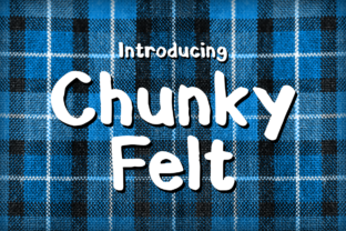 Chunky Felt Display Font By Chequered Ink