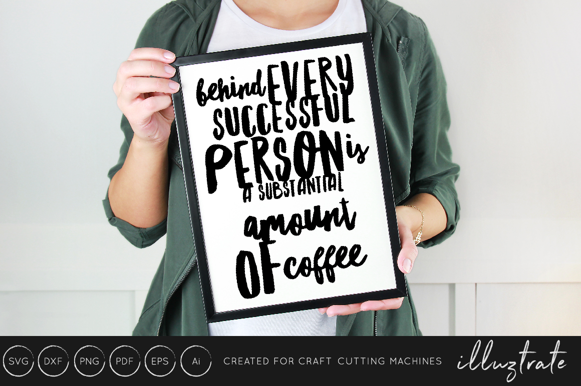 Download Free Coffee Quote Cut File Graphic By Illuztrate Creative Fabrica for Cricut Explore, Silhouette and other cutting machines.