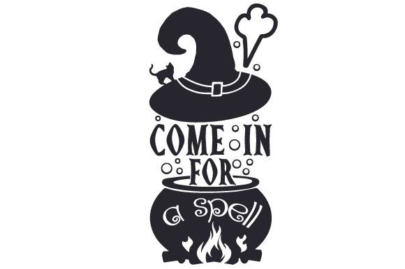 Download Free Come In For A Spell Svg Cut File By Creative Fabrica Crafts for Cricut Explore, Silhouette and other cutting machines.