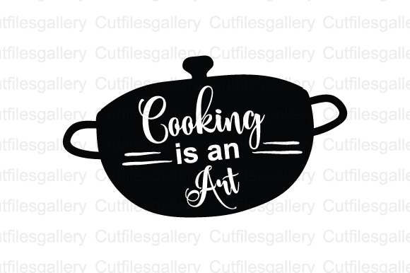 Download Free Cooking Is An Art Cut File Graphic By Cutfilesgallery Creative for Cricut Explore, Silhouette and other cutting machines.