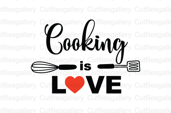 Download Free Cooking Is Love Cut File Graphic By Cutfilesgallery Creative for Cricut Explore, Silhouette and other cutting machines.