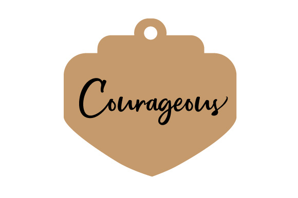 Courageous Motivational Craft Cut File By Creative Fabrica Crafts
