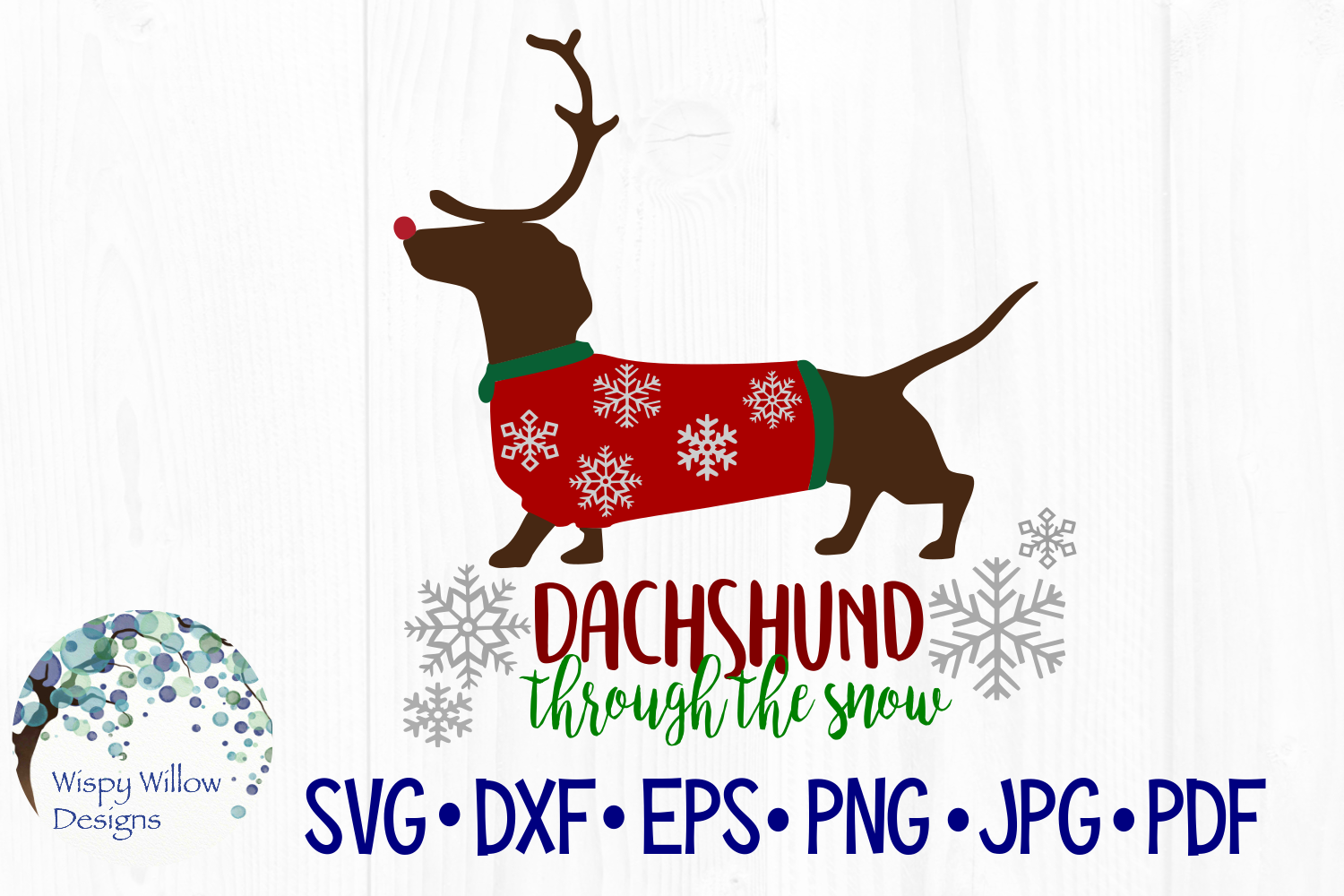 Download Free Dachshund Through The Snow Winter Snow Funny Cut File Graphic By Wispywillowdesigns Creative Fabrica for Cricut Explore, Silhouette and other cutting machines.