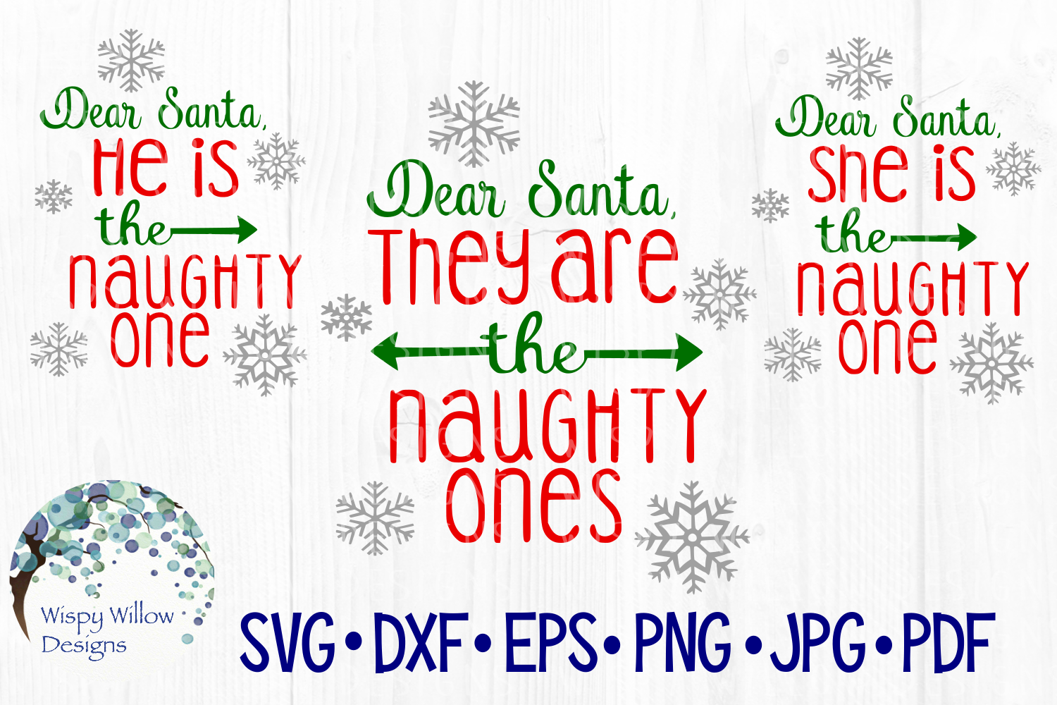 Download Free Dear Santa They Are The Naughty Ones He Is She Is Funny for Cricut Explore, Silhouette and other cutting machines.