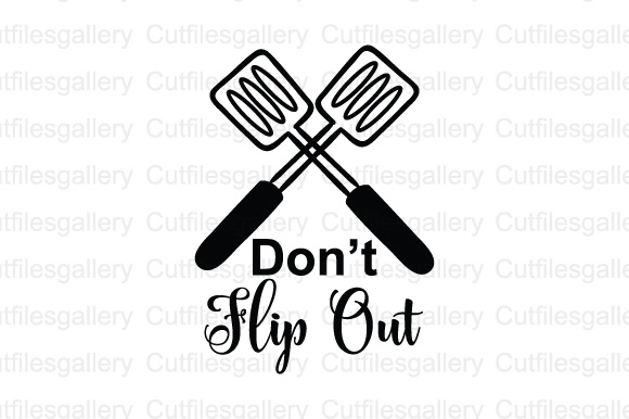 Download Free Dont Flip Out Cut File Graphic By Cutfilesgallery Creative Fabrica for Cricut Explore, Silhouette and other cutting machines.