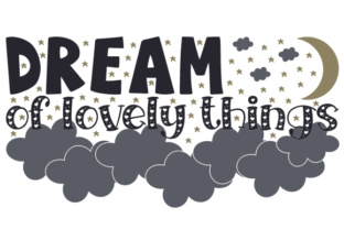 Dream of Lovely Things Craft Design By Creative Fabrica Crafts