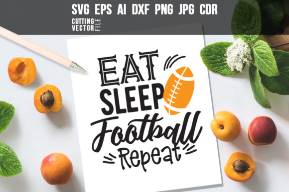Eat Sleep Football Repeat Graphic Crafts By danieladoychinovashop