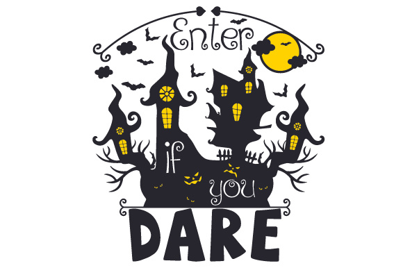Download Free Enter If You Dare Svg Cut File By Creative Fabrica Crafts for Cricut Explore, Silhouette and other cutting machines.