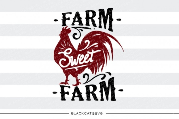 Download Free Farm Sweet Farm Svg Quote Graphic By Blackcatsmedia Creative for Cricut Explore, Silhouette and other cutting machines.