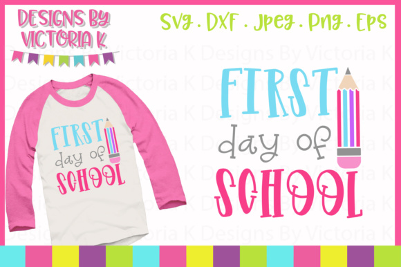 Download Free First Day Of School Svg Graphic By Designs By Victoria K for Cricut Explore, Silhouette and other cutting machines.