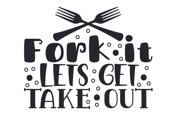 Download Free Fork It Lets Get Take Out Svg Cut File By Creative Fabrica for Cricut Explore, Silhouette and other cutting machines.