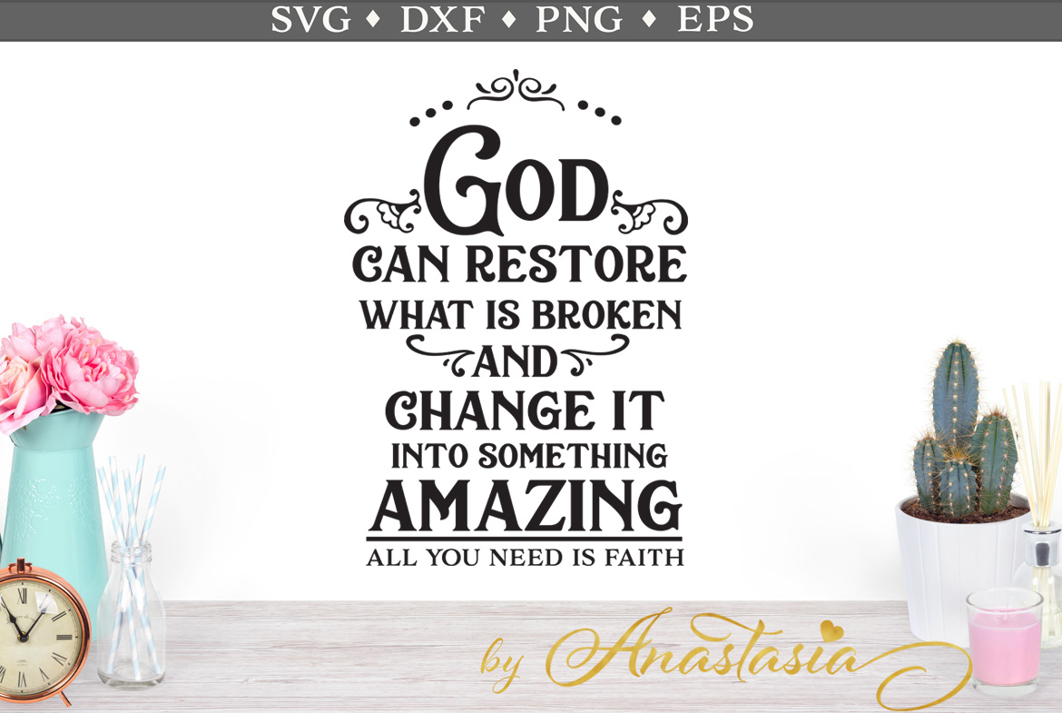 Download Free God Can Restore Svg Cut File Graphic By Nerd Mama Cut Files Creative Fabrica for Cricut Explore, Silhouette and other cutting machines.