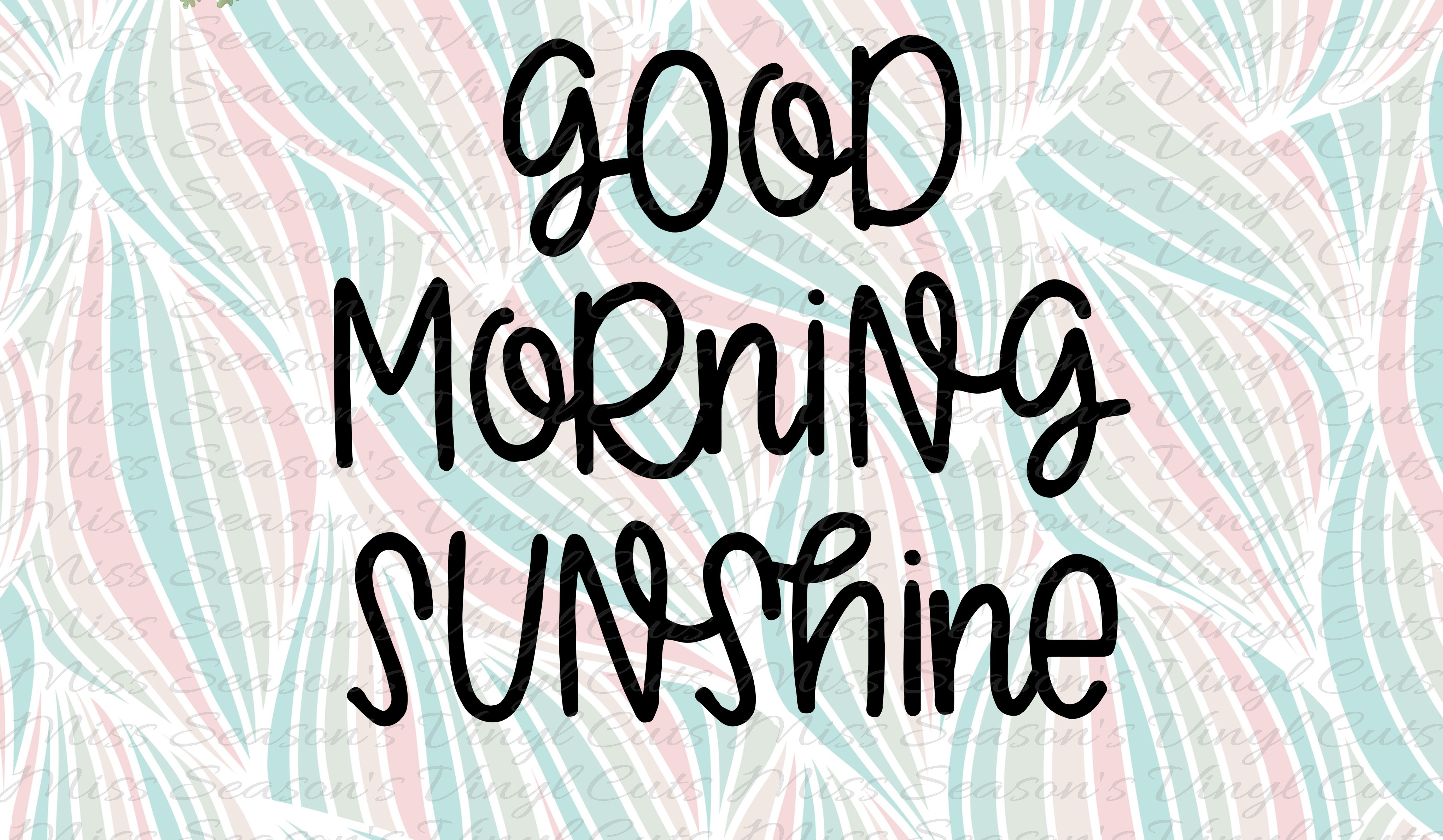 Download Free Good Morning Sunshine Svg Graphic By Missseasonsvinylcuts for Cricut Explore, Silhouette and other cutting machines.