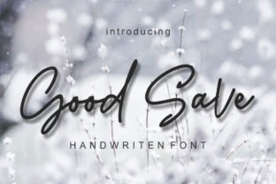 Good Save Font By screen letter