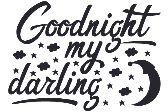 Goodnight My Darling Home Craft Cut File By Creative Fabrica Crafts