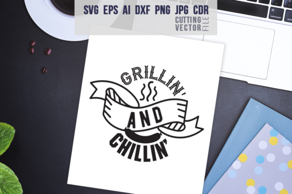 Grillin' and Chillin' Gráfico Crafts Por danieladoychinovashop