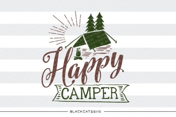 Happy Camper SVG Quote Graphic Crafts By BlackCatsMedia