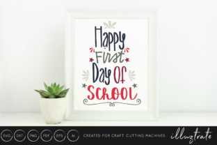 Download Free Happy First Day Of School Svg Cut File Graphic By Illuztrate for Cricut Explore, Silhouette and other cutting machines.