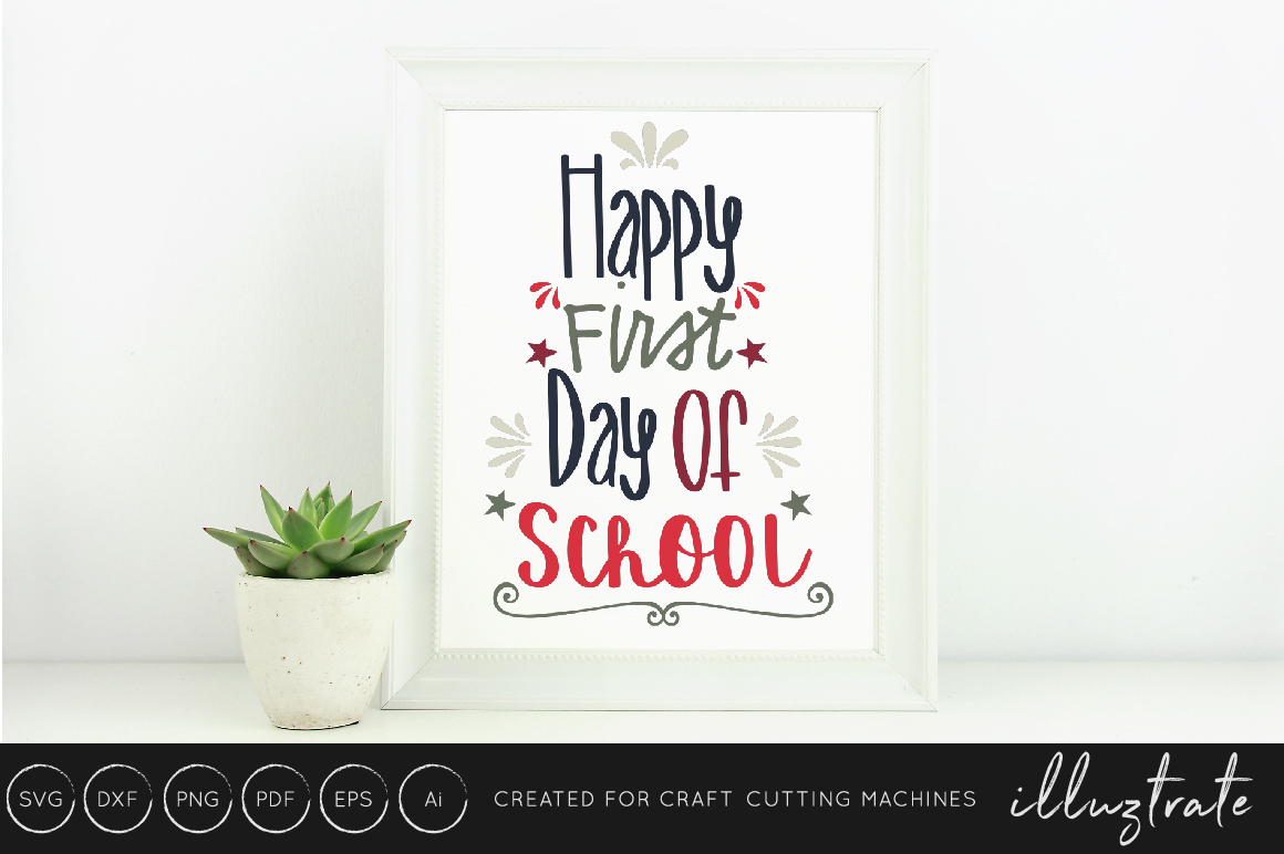 Download Free Happy First Day Of School Svg Cut File Graphic By Illuztrate SVG Cut Files