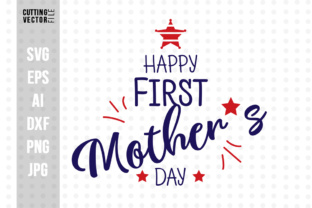 Happy First Mother S Day Graphic By Danieladoychinovashop