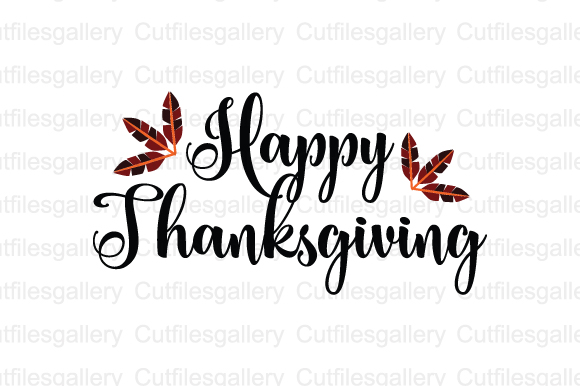 Download Free Happy Thanksgiving Cut File Graphic By Cutfilesgallery for Cricut Explore, Silhouette and other cutting machines.