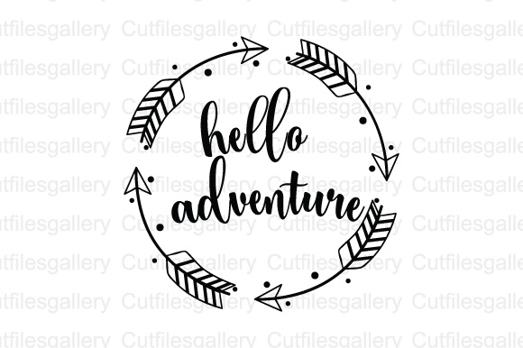Download Free Hello Adventure Cut File Graphic By Cutfilesgallery Creative for Cricut Explore, Silhouette and other cutting machines.
