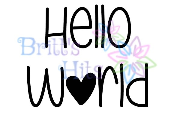 Download Free Hello World Newborn Baby Svg Graphic By Britt S Hits Creative for Cricut Explore, Silhouette and other cutting machines.