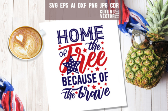 Home of the Free Because of the Brave Graphic Crafts By danieladoychinovashop