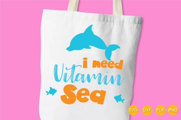 I Need Vitamin Sea - Dolphin Graphic Crafts By PrettyCuttables - Image 3