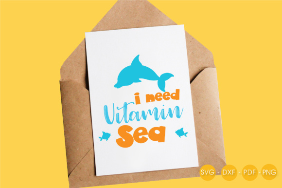 I Need Vitamin Sea - Dolphin Graphic Crafts By PrettyCuttables - Image 4