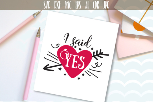 Download Free I Said Yes Svg Graphic By Vector City Skyline Creative Fabrica for Cricut Explore, Silhouette and other cutting machines.