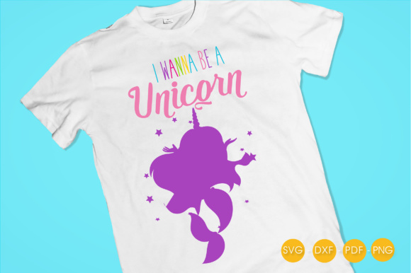 I Wanna Be a Unicorn Mermaid Graphic Crafts By PrettyCuttables - Image 2