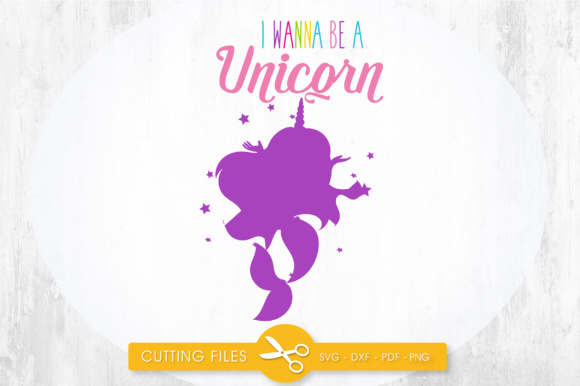 Download Free I Wanna Be A Unicorn Mermaid Graphic By Prettycuttables for Cricut Explore, Silhouette and other cutting machines.
