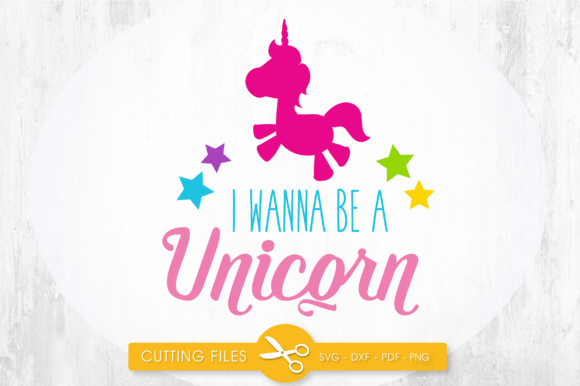 Download Free I Wanna Be A Unicorn Grafico Por Prettycuttables Creative Fabrica for Cricut Explore, Silhouette and other cutting machines.