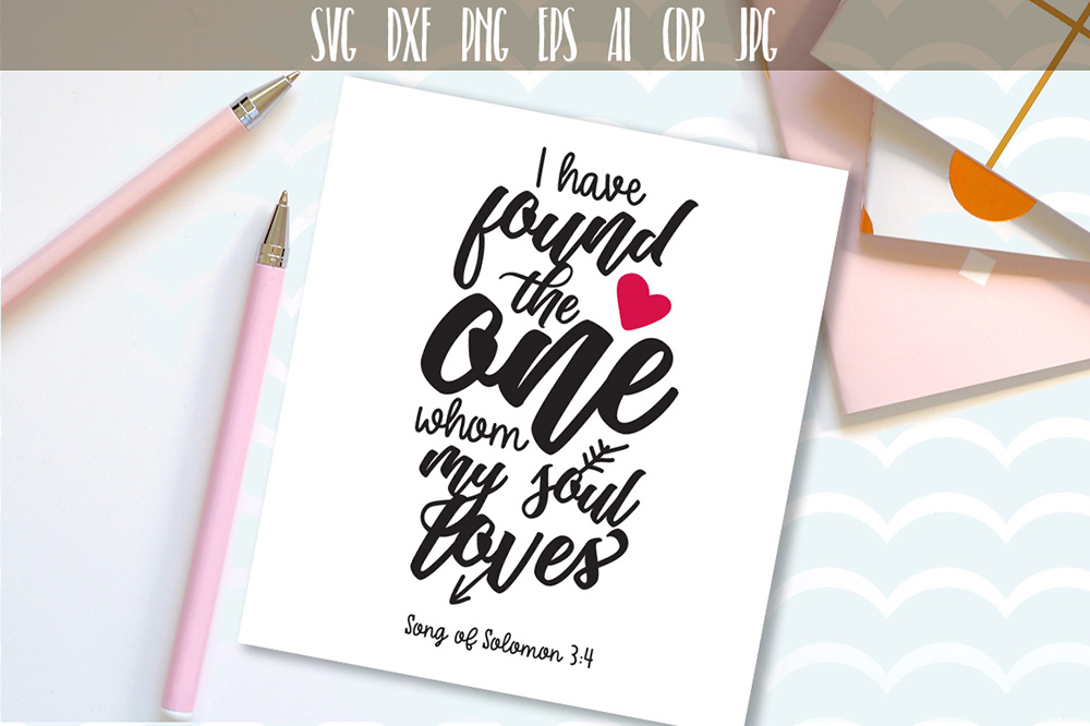 Download Free I Have Found The One Whom My Soul Loves Graphic By Vector City for Cricut Explore, Silhouette and other cutting machines.