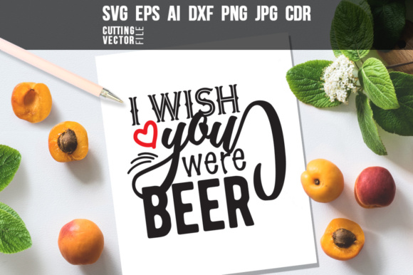 I Wish You Were Beer Graphic Crafts By danieladoychinovashop