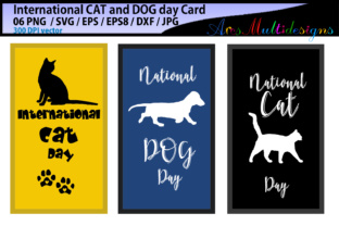 Print on Demand: International CAT Day / International DOG Day / Vector Cards Graphic Crafts By Arcs Multidesigns 2