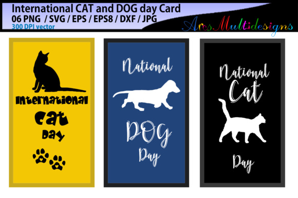 Print on Demand: International CAT Day / International DOG Day / Vector Cards Graphic Crafts By Arcs Multidesigns - Image 2